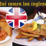 ¿Qué comen los ingleses?