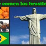 ¿Qué comen los brasileños?