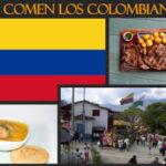 ¿Qué comen los colombianos?